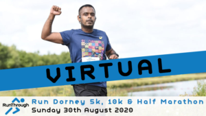 VIRTUAL – RUN DORNEY 5K, 10K & HALF MARATHON AUGUST 2020
