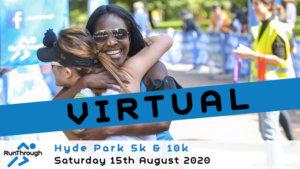 VIRTUAL – HYDE PARK 5K 10K AUGUST 2020