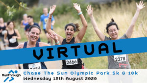VIRTUAL – CHASE THE SUN OLYMPIC PARK AUGUST 2020
