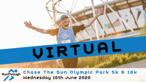 VIRTUAL – CHASE THE SUN OLYMPIC PARK JUNE 2020