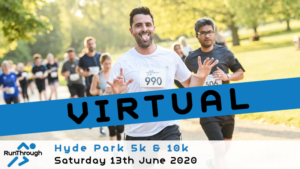 VIRTUAL – HYDE PARK 5K 10K JUNE 2020