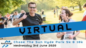 VIRTUAL – CHASE THE SUN HYDE PARK JUNE 2020
