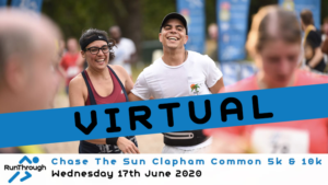 VIRTUAL – Chase The Sun Clapham Common 5k & 10k June 2020