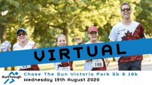VIRTUAL – CHASE THE SUN VICTORIA PARK 5K & 10K AUGUST 2020