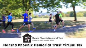 Marsha Phoenix Trust Charity 10k